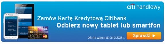 telefon lub tablet za kartę kredytową w Citibanku nagorda warunki promocja