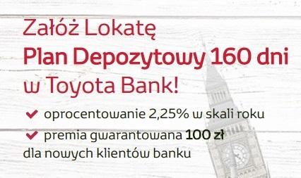 50 zł za Lokatę Plan Depozytowy na 160 dni Toyota Bank