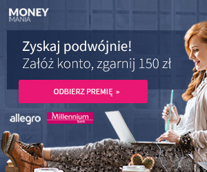 150 zł za Konto 360 w Money Mani 12