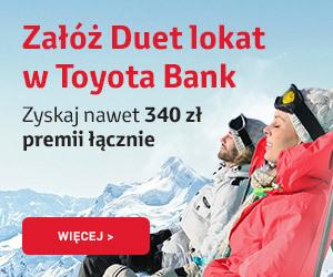 140 zł lub 70 zł za założenie 2 dobre lokaty w Toyota Banku