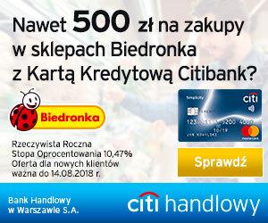 500 zł do Biedronki za kartę kredytową w Citibanku
