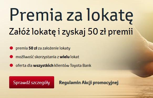 Premia za lokatę czyli 50 zł dla obecnych klientów Toyota Banku