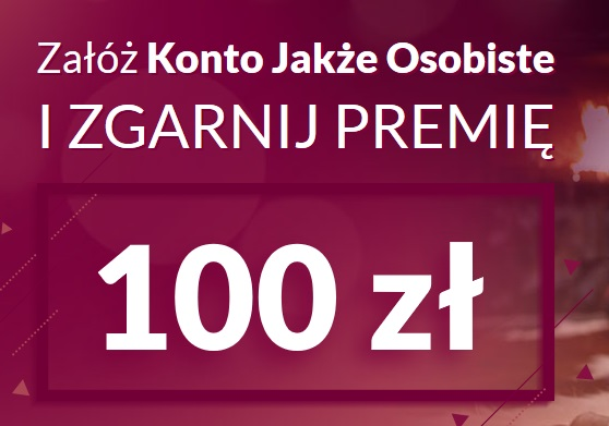 100 zł za Konto Jakże Osobiste w Alior Banku
