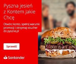 100 zł na pyszne.pl + 200 zł za wynagrodzenie w Santanderze