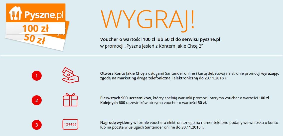 Voucher na 100 zł na pyszne.pl + 200 zł za wynagrodzenie za Konto Jakie Chcę w Santanderze