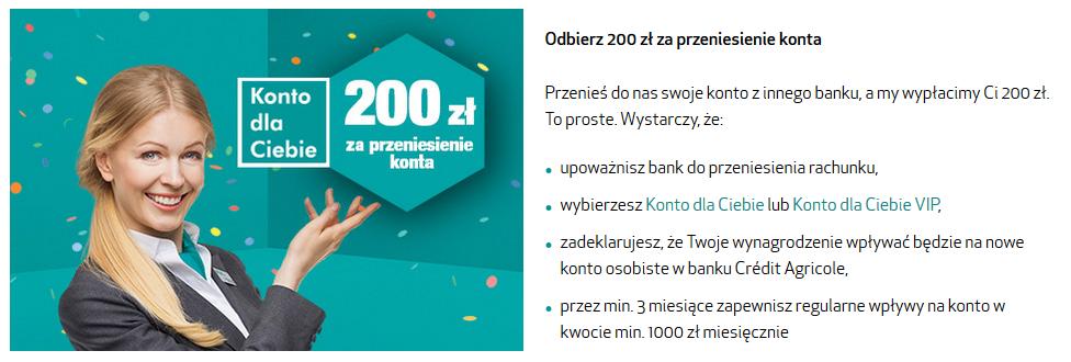 200 zł za przeniesienie konta do Credit Agricole + 50 zł z polecenia