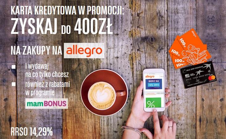 400 zł na Allegro za kartę kredytową w BGŻ BNP Paribas