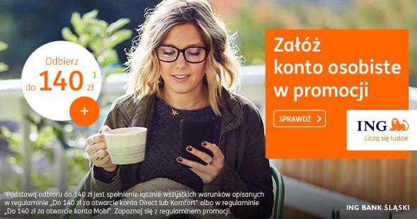 200 zł za inwestowanie i 140 zł za konto osobiste w ING Banku Śląskim