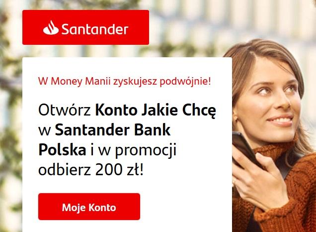 430 zł za Konto Jakie Chcę w Santanderze