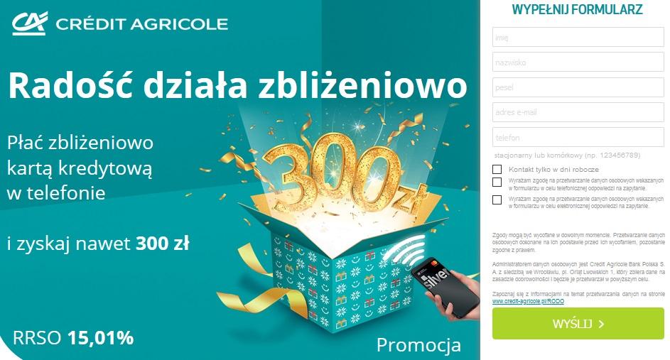 300 zł za kartę kredytową w Credit Agricole za płatności zbliżeniowe