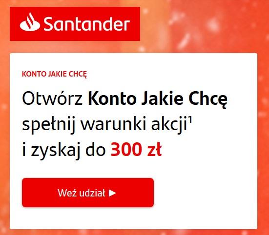 300 zł za konto osobiste w Santanderze + 50 zł w programie poleceń