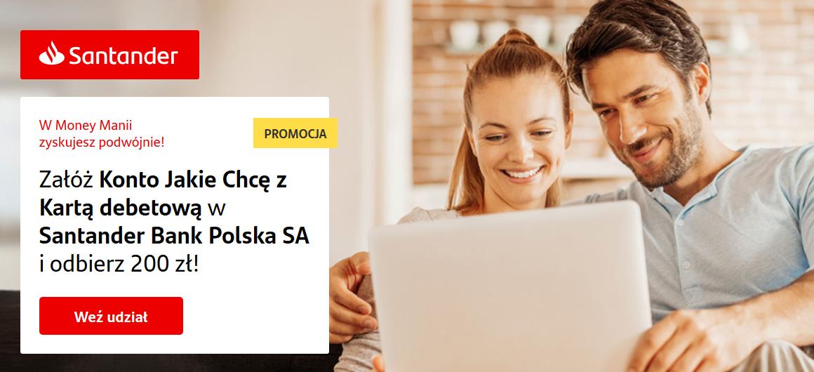 200 zł za konto w Santanderze w akcji Money Mania 23 + 50 zł z polecenia