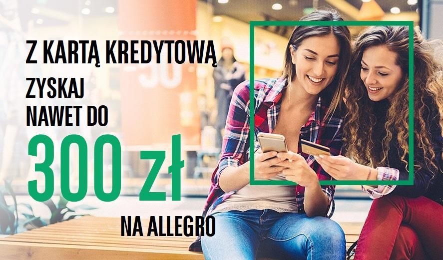 300 zł zł na Allegro za kartę kredytową w BNP Paribas